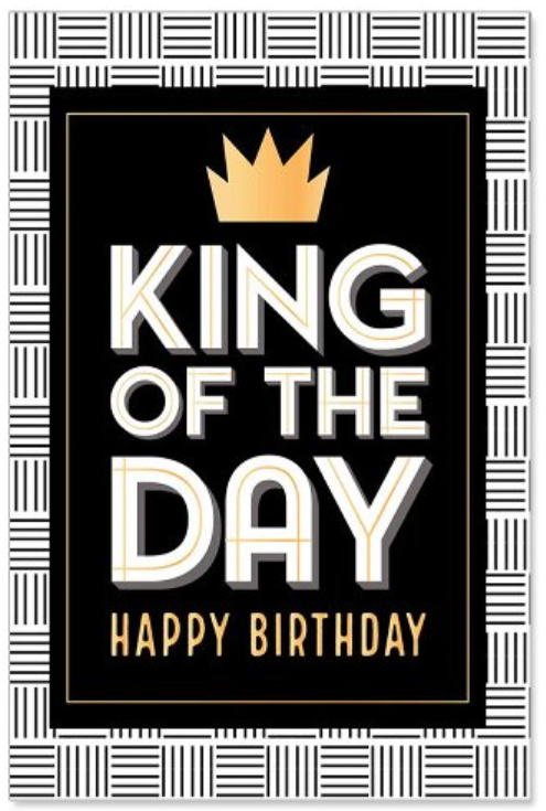 Karte Birthday/King of the day